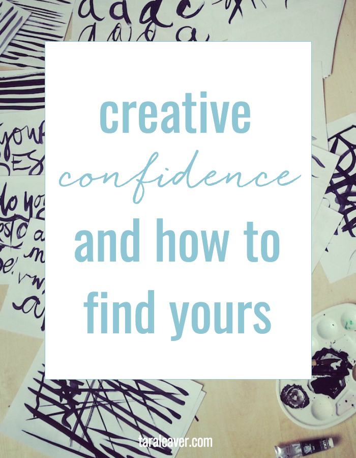 Creative confidence and how to find yours