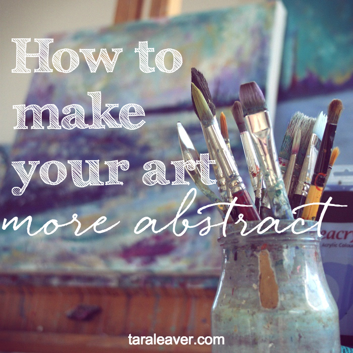 how to make your art more abstract