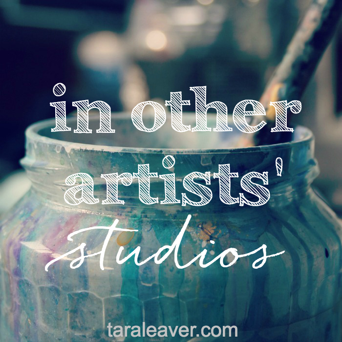 in other artists' studios