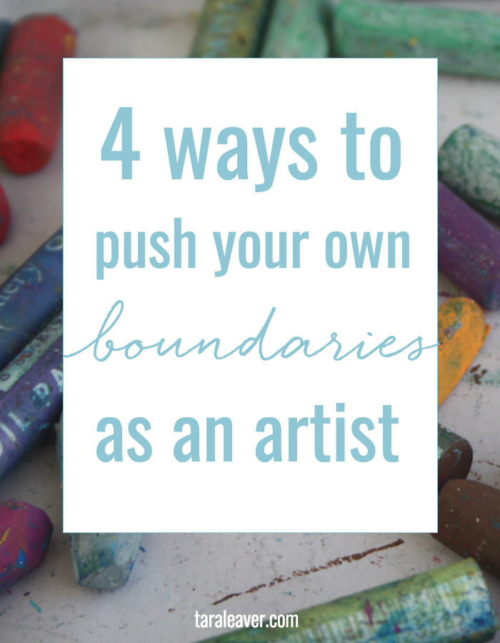4 ways to push your own boundaries as an artist