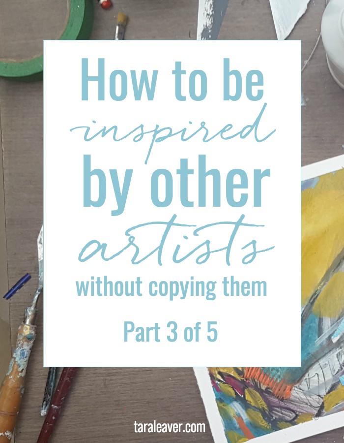 How to be inspired by other artists without copying them - part three of a five part series where we look at ways to approach and develop our own work without getting caught up in the work of other artists we love.