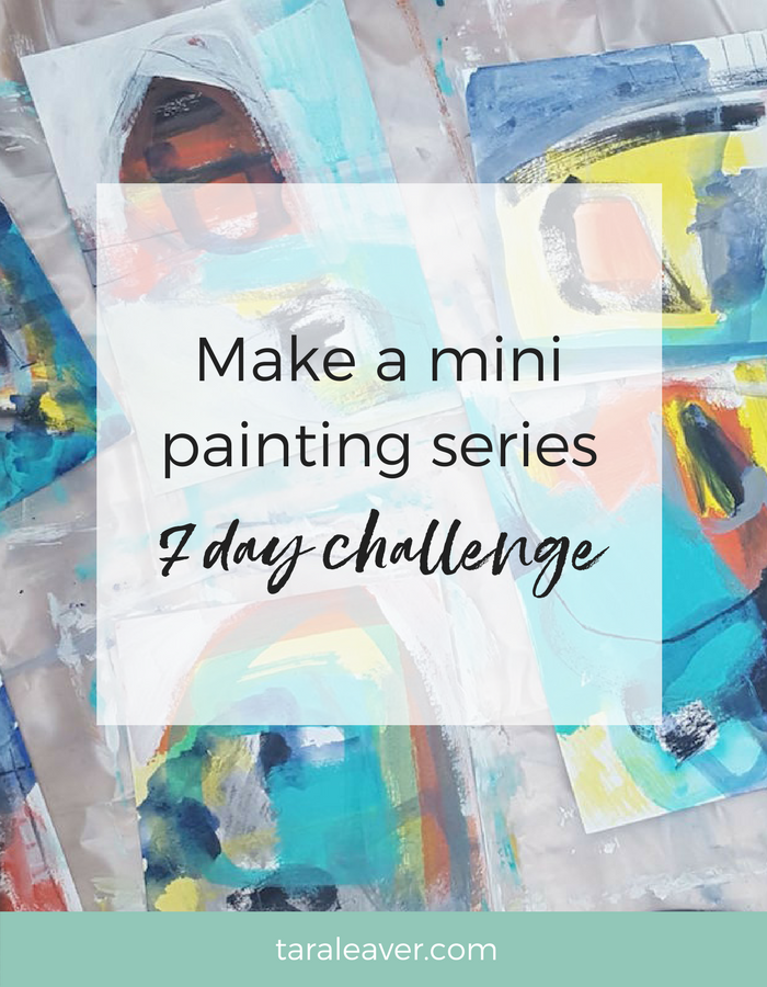 Make a mini painting series - the 7 day challenge is back!