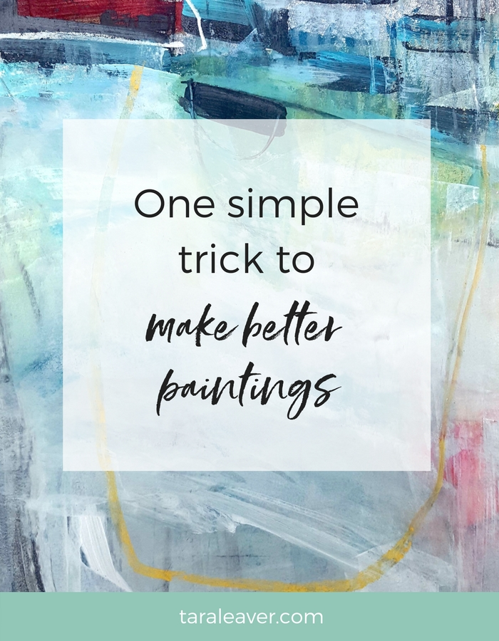 One simple trick to make better paintings